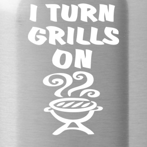 I Turn Grills On - Water Bottle