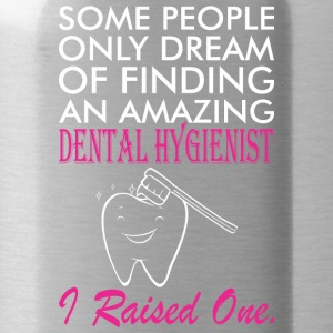Some People Dream Amazing Dental Hygienist - Water Bottle