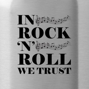 In Rock n Roll We Trust - Water Bottle
