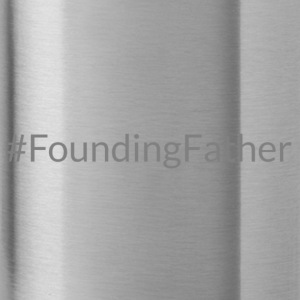 Founding Father - Water Bottle