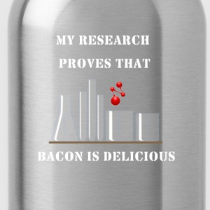 Research proves that Bacon is delicious - Water Bottle