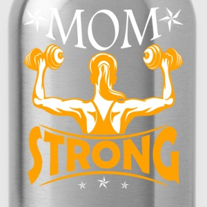 Gym Lover Mom Strong Shirt - Water Bottle