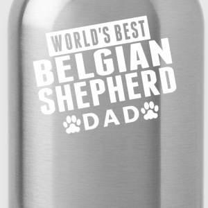 World's Best Belgian Shepherd Dad - Water Bottle