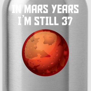 In Mars Years I'm Still 37 70th Birthday - Water Bottle