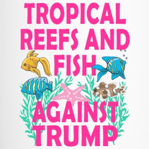 TRUMPTROPICALREEF - Travel Mug