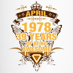 April 1978 39 Years of Being Awesome - Travel Mug