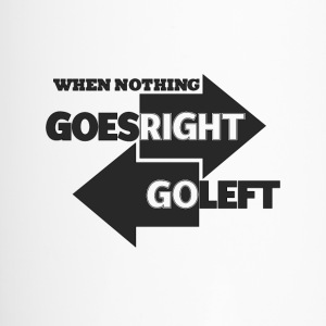 Goes Right Go Left - Travel Mug