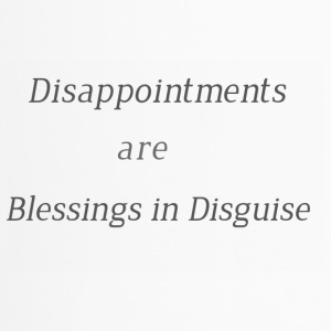 Disappointments are blessings in disguise - Travel Mug