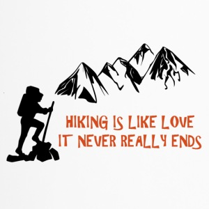 Hiking Is Like Love - Travel Mug