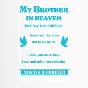 Brother In Heaven Shirt - Travel Mug