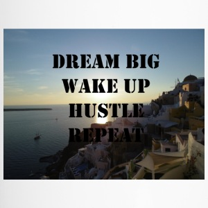 Dream Big Wakep Up Hustle Repeat - Travel Mug