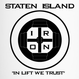 Staten Island Iron  In Lift We Trust - Travel Mug