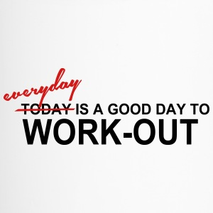 Everyday is a good day to work out - Travel Mug