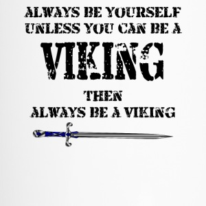Always be a Viking - Travel Mug