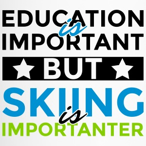 Education is important but skiing is importanter - Travel Mug
