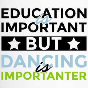 Education is important but dancing is importanter - Travel Mug