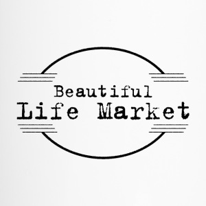 Beautiful Life Market - Travel Mug