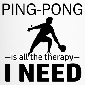 Ping Pong is my therapy - Travel Mug