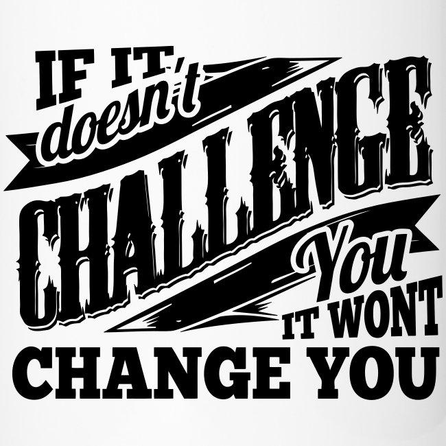 Change Gym Sports Quotes Travel Mug