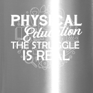 Physical Education Shirt - Travel Mug