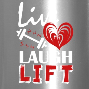 Live Love Laugh Lift Shirt - Travel Mug