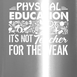 Physical Education Teacher Shirt - Travel Mug