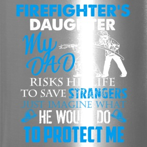 Firefighter Daughter Shirt - Travel Mug