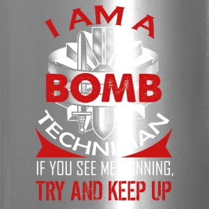 I Am A Bomb Technician Shirt - Travel Mug