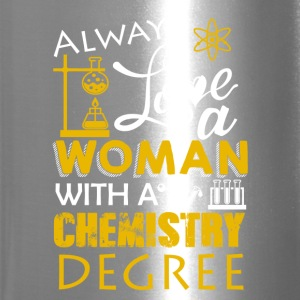 Love Woman With Chemistry Degree Shirt - Travel Mug