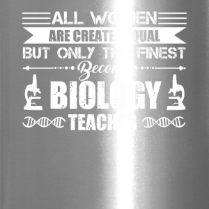 Finest Women Become Biology Teachers Shirt - Travel Mug