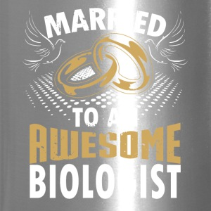 Married To An Awesome Biologist - Travel Mug