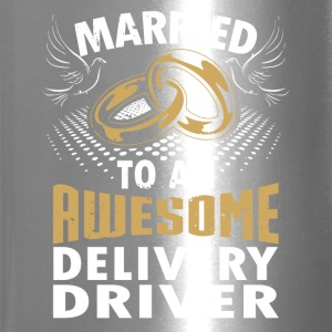 Married To An Awesome Delivery Driver - Travel Mug