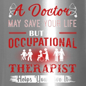 Occupational Therapist Shirts - Travel Mug
