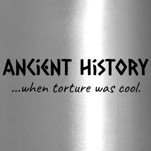 Ancient History When Torture Was Cool - Travel Mug
