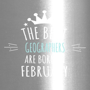 Best GEOGRAPHERS are born in february - Travel Mug