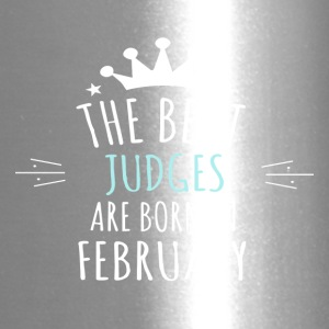 Best JUDGES are born in february - Travel Mug