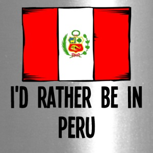 I'd Rather Be In Peru - Travel Mug