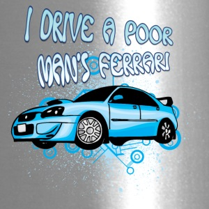 I_drive_a_poor_man-s_Ferrari - Travel Mug