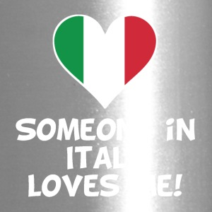 Someone In Italy Loves Me - Travel Mug