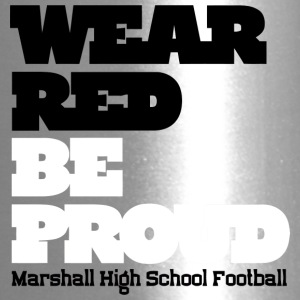 Wear Red Be Proud Marshall High Football - Travel Mug