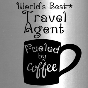 World's Best Travel Agent Fueled By Coffee - Travel Mug