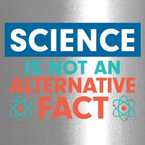 Science is not an alternative fact - Travel Mug