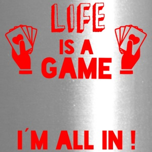 LIFE IS A GAME - IAM ALL IN red - Travel Mug