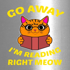 Go away I'm reading right meow T-Shirt - Travel Mug