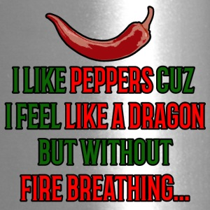 I like peppers cuz i feel like a dragon T-shirt! - Travel Mug