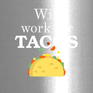 Will work for TACOS - Travel Mug