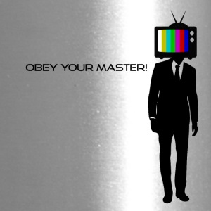 Obey your Master! - Travel Mug