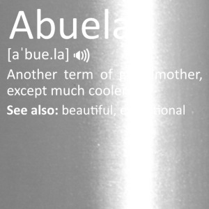 Abuela Definition Funny Gift For Spanish Grandmoth - Travel Mug