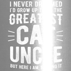 Never Dreamed To Be The Greatest Cat Uncle Funny - Travel Mug