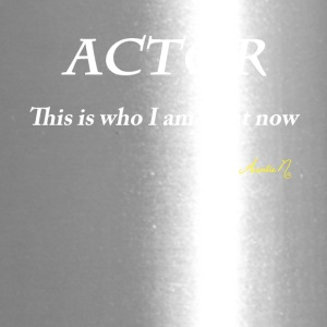 0071w ACTOR This is who I am right now - Travel Mug